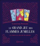 Le Grand jeu des Flammes Jumelles, Pierres de Lumière, tarots, lithothérpie, bien-être, ésotérisme
