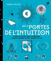 Les 5 portes de l'intuition, Pierres de Lumière, tarots, lithothérpie, bien-être, ésotérisme