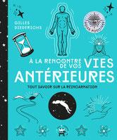A la rencontre de vos vies antérieures, Pierres de Lumière, tarots, lithothérpie, bien-être, ésotérisme