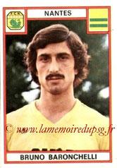 N° 188 - Bruno BARONCHELLI (1975-76, Nantes, 2003-05, Entraîneur adjoint PSG)