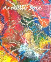 Armelle Soie, art textile, soie,tableau, peinture, fait main,artiste peintre , artiste peintre sur soie, soie, naturelle, peinture, sur, soie, art, textile, patchwork, creation, foulard, carré, echarp