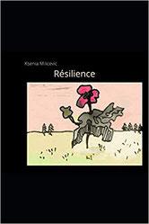 Résilience, Ksenia Milicevic
