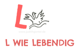 L wie Lebendig - Lernen - Lob