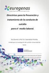 Euregenas. Directrices para la Prevención y tratamiento de la conducta de suicidio para el medio laboral.