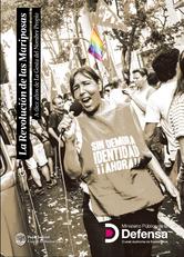 La revolución de las mariposas. A 10 años de la gesta del nombre propio. Ministerio Público de la Defensa. CABA. Argentina