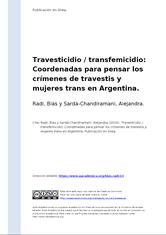 Travesticidio/transfemicidio. Coordenadas para pensar los crímenes de travestis y mujeres trans en Argentina . B. Radi, A. Sardá Chindiramani