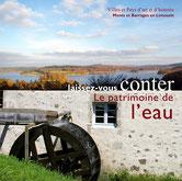 livret publication patrimoine Pays d'art et d'histoire Pah Monts et Barrages