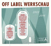V.A. - Off Label Werkschau