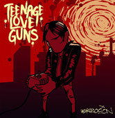 TEENAGE LOVE GUNS - Heartplosion