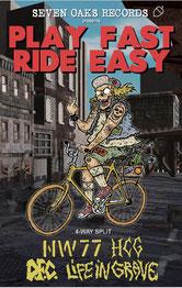 Play Fast Ride Easy - 4 Way Split Tape