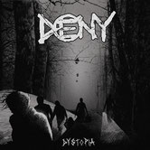DENY - Dystopia