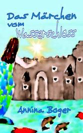 Abenteuer | Wasserprinzessin | Fischer | Wasserschloss | eBook | Kinderbuch | PDF-Buch