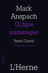 """""""Œdipe mimétique"""" livre de Mark Anspach préface de René Girard"""