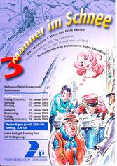 3 Männer im Schnee (2003)
