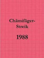 Chämifäger-Streik (1988)