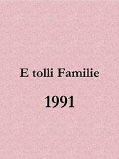 E tolli Familie (1991)