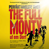 Perfäkt aagleit oder The Full Monty uf em Dorf (2010)
