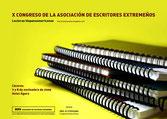 X Congreso de la asociación de Escritores Extremeños. 7-8 Noviembre 2009. Cáceres