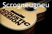 Acoustic Session Scrogneugneu