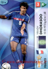 N° 073 - Vikash DHORASOO (2005-Oct 06, PSG > 2006, France)