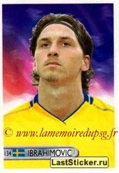 N° 134 - Zlatan IBRAHIMOVIC (2006, Suède > 2012-??, PSG)