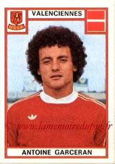 N° 336 - Antoine GARCERAN (1975-76, Valenciennes > 1979-81, PSG)