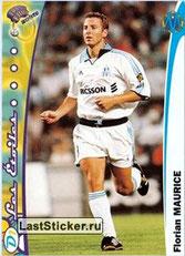 N° 101 - Florian MAURICE (1997-98, PSG > 1999-00, Marseille)