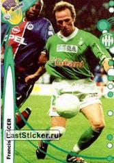 N° 201 - Francis LLACER (1989-99, PSG > 1999-00 Saint-Etienne > 2001-03, PSG)
