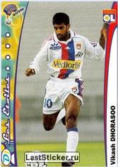 N° 082 - Vikash DHORASOO (1999-00, Lyon > 2005-06, PSG)