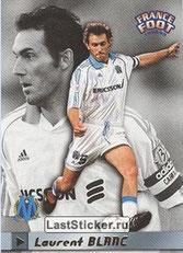 N° 111 - Laurent BLANC (1998-99, Marseille > 2013-??, Entraîneur PSG)