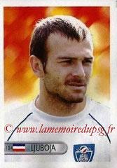 N° 184 - Daniel LJUBOJA (Jan 2004-2005, PSG > 2006, Serbie)