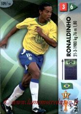 N° 109 - RONALDHINO (2001-03, PSG > 2006, Brésil)