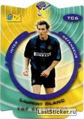 NN° TC06 - Laurent BLANC (1999-00, Inter Milan, ITA > 2013-??, Entraîneur PSG)