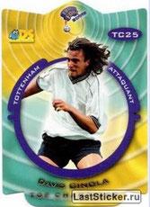 N° TC25 - David GINOLA (1992-95, PSG > 1999-00, Tottenham, ANG)