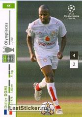 N° 244  - Didier DOMI (1994-99 et 2001-04, PSG > 2007-08, Olympiacos, GRE)