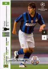N° 056 - MAXWELL (2007-08, Iner Milan, ITA > Jan 2012-??, PSG)