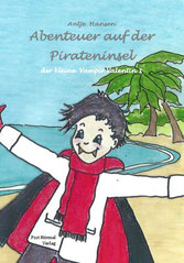 Abenteuer auf der Pirateninsel, der kleine Vampir Valentin 1, von Antje Hansen, 2. Auflage 2018, Psst Hörmal Verlag