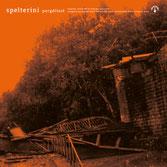 SPELTERINI – Pergélisol / Chorémanie
