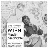 Buchtip: WIEN MUSIKGESCHICHTE von Elisabeth Fritz-Hilscher