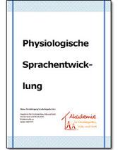 Heft 1: Physiologische Sprachentwicklung
