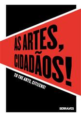 To the Arts, Citizens! Guy Schraenen Catalogue