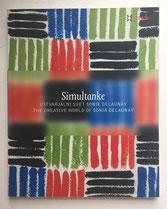 Simultanke. Sonia Delaunay, Guy Schraenen Catalogue