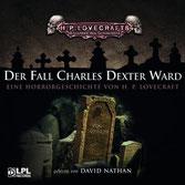 H.P. Lovecraft: Der Fall Charles Dexter Ward