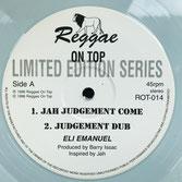 "ELI EMANUEL  Jah Judgement Come  Label: Reggae On Top (12"")"