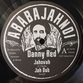 "DANNY RED Jahovah (10"") Ababajahnoi"