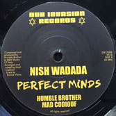 "NISH WADADA  Perfect Minds (Dub Invasion 7"")"