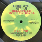 "BARBES D feat. EL INDIO  World Of Illusion  Label: Belleville Int'l (10"")"