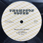 "EARL SIXTEEN, SAMMY DREAD  Trials and Crosses / Follow Fashion  Label: Thompson (12"")"
