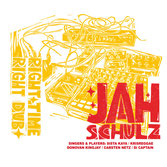 JAH SCHULZ  Right Time, Right Dub  Label: Railroad (LP)