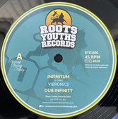 "VIBRONICS / DADDY TEACHA  Infinitum / Testing Times Ahead  Label: Roots Youths (10"")"